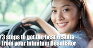 3 Steps To Get The Best Results From Your Infinitum Desulfator