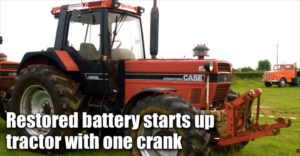 Restored Battery Starts Tractor With One Crank
