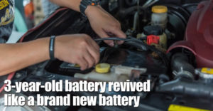 3-year-old Battery Revived Like A Brand New Battery