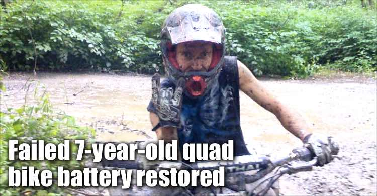 Failed 7-year-old Quad Bike Battery Restored