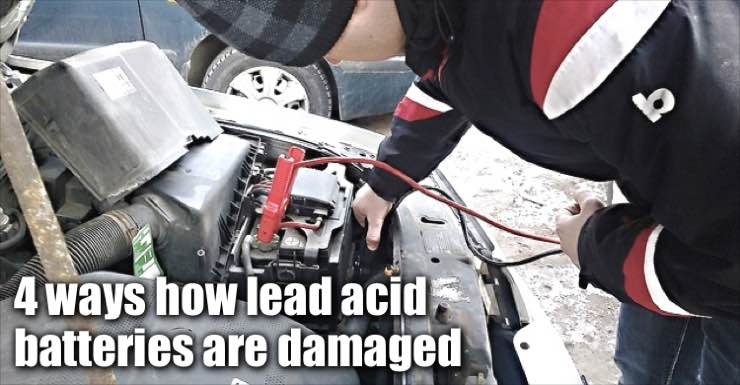 4 Ways How Lead Acid Batteries Are Damaged
