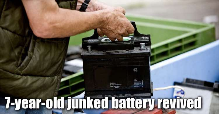 7 Year-old Junked Battery Revived