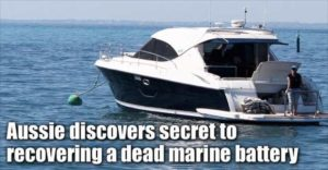Australian Discovers Secret To Recovering A Dead Deep Cycle Marine Battery
