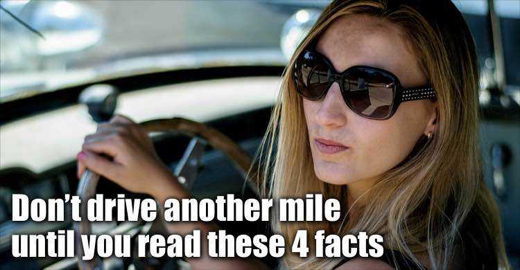 Don't Drive Another Mile Until You Read These 4 Facts
