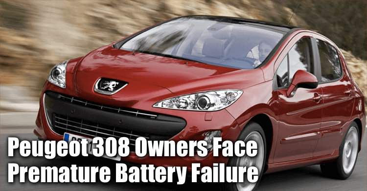 Peugeot 308 Owners Face Premature Battery Failure