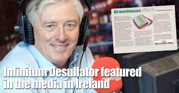 The Infinitum Desulfator Featured In The Sunday Times & On The Pat Kenny Radio Show In Ireland