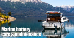 Marine Battery Care & Maintenance