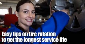 Easy tips on tire rotation to get the longest service life